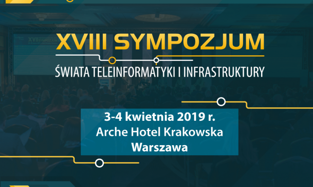 18. Sympozjum Świata Teleinformatyki i Infrastruktury – zniżka dla członków KIKE