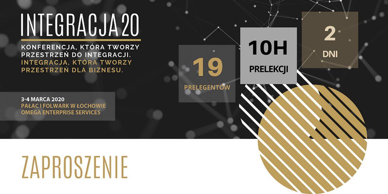 Konferencja INTEGRACJA20 w Łochowie, 3-4 marca 2020