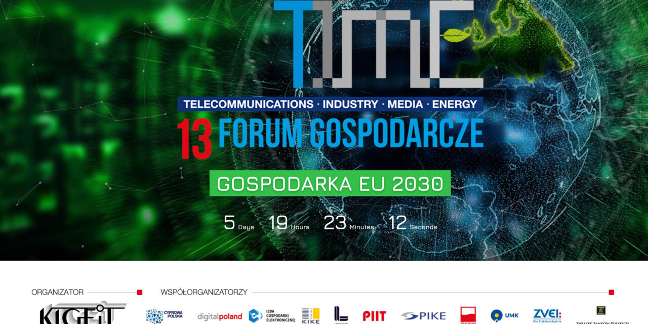 13 Forum Gospodarcze TIME 8-11 marca 2021